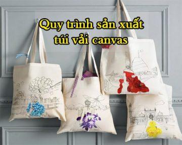 Quy trình sản xuất túi vải canvas